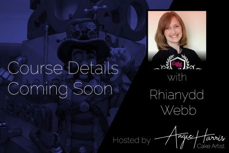 rhianydd-webb-cake-design-tutor-suffolk-coming-soon